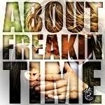 DeeksFreak-AboutFreakinTime